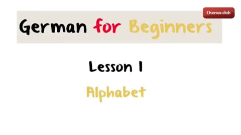 German for Beginners Lesson 1 - Alphabet and Phonetics