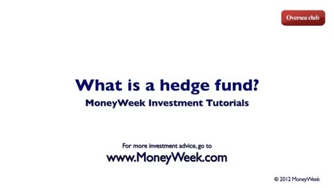 What is a hedge fund - MoneyWeek Investment Tutorials